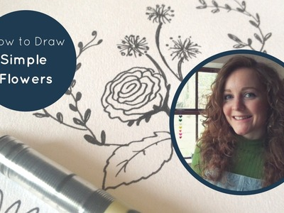 How To Draw Simple Flowers: Roses, Vines, Dandelions & Daisies