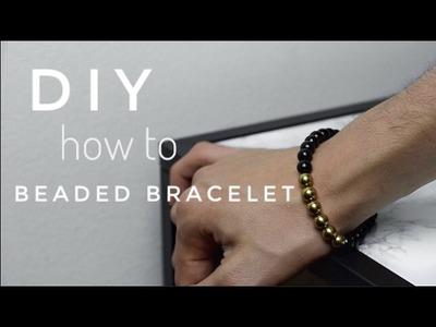 How To Make Men's Beaded Bracelet | DIY