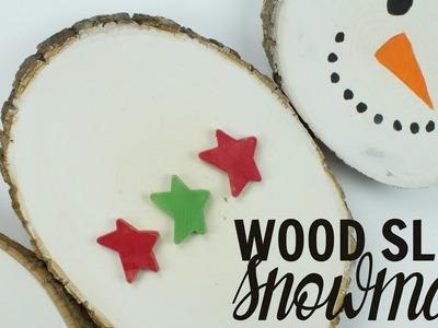 Create a Wood Slice Snowman by Atta Girl Says