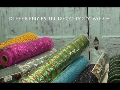 Differences in Deco Poly Mesh Products