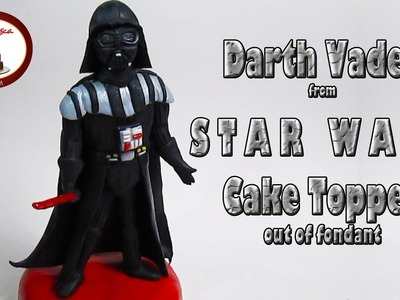 "How to make Darth Vader from ""Star Wars"" out of fondant Cake Topper"