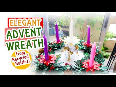 How To Make Elegant Recycled Christmas Advent Wreath from Recycled Bottles