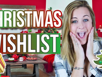 MY CHRISTMAS WISHLIST 2015! | What To Ask For!