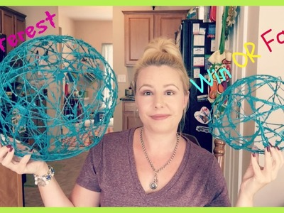 Pinterest Win or Fail? (Decorative Twine Balls)