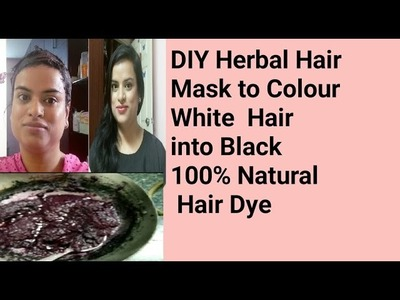 DIY Herbal Hair Mask to Color Gray.White Hairs Into Black |सफ़ेद बाल काले करें|Simply Saumya