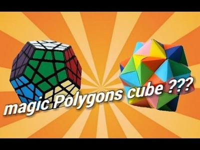 How to make a paper  magic Polygons cube (origami)
