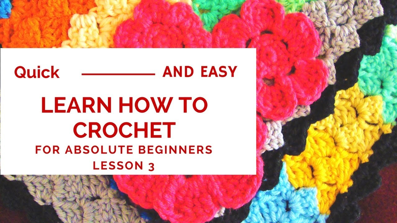 Quick and Easy Learn How to Crochet for Absolute Beginners ...