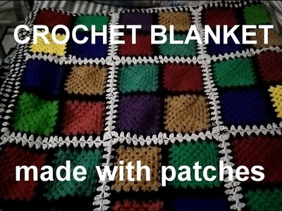 Crochet blanket (HINDI) MADE WITH PATCHES (VERY EASY )