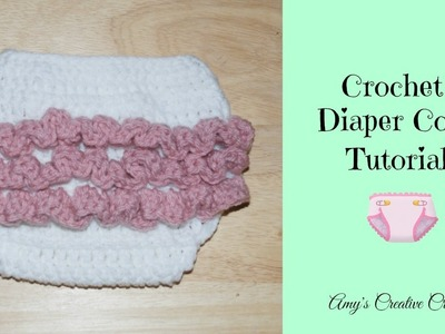 Crochet Newborn - 3 Month old Size Ruffle Diaper Cover Tutorial
