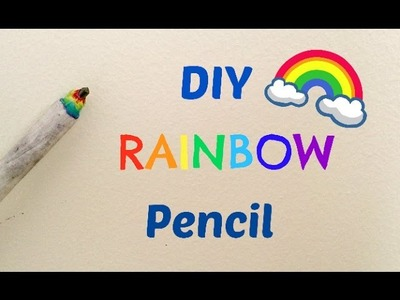 Cute DIY❤How To Make A Rainbow Pencil????