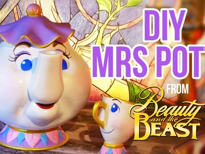 Disney DIY MRS POTTS. MRS SAMOVAR TUTORIAL from Beauty and the Beast ENG.FR