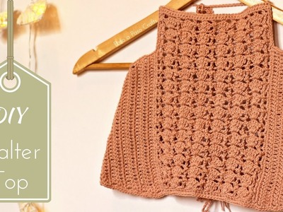 DIY Crochet Halter Top Tutorial - Free Pattern with written instructions!