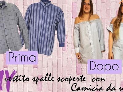 Diy Dress whit bare shoulders using a man's shirt (vestito con camicia da uomo)||TINA15