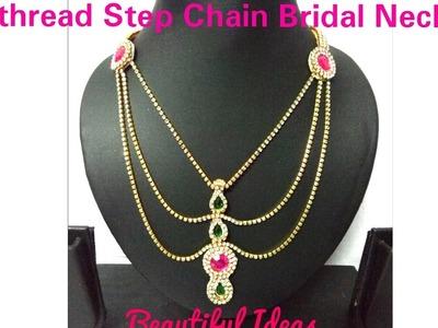 DIY.How to make Silk thread Step Chain Bridal Necklace.Step Chain Bridal Necklace. Tutorial.