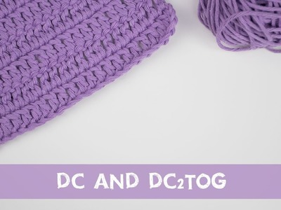 Easy Crochet Tutorial - How To Make a DC and DC2TOG | Croby Patterns