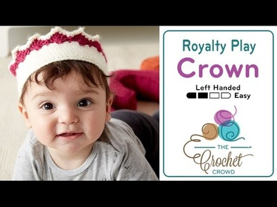 How to Crochet A Crown: Baby Crown