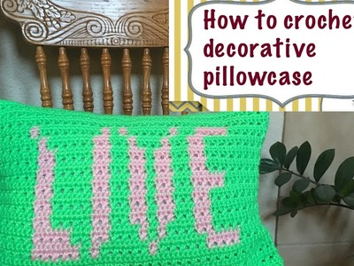 "How to crochet ""LIVE"" decorative pillowcase (graph link is in description below)"