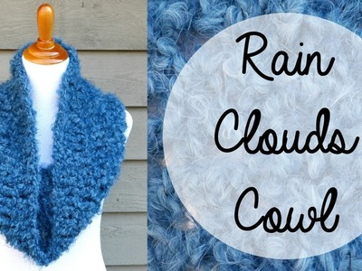 How To Crochet the Rain Clouds Cowl, Episode 396