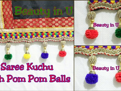 How to make Designer Saree Kuchu using POM POM Balls at Home | Tutorial