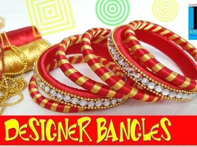 How to make designer silk thread bangles at home tutorials || DIY ||