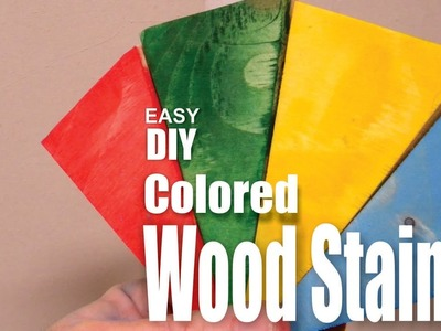 How to make DIY Colored Wood Stain
