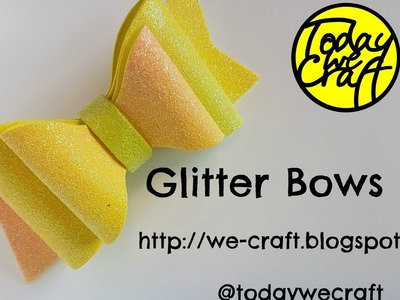 How to make glitter hair bows full diy