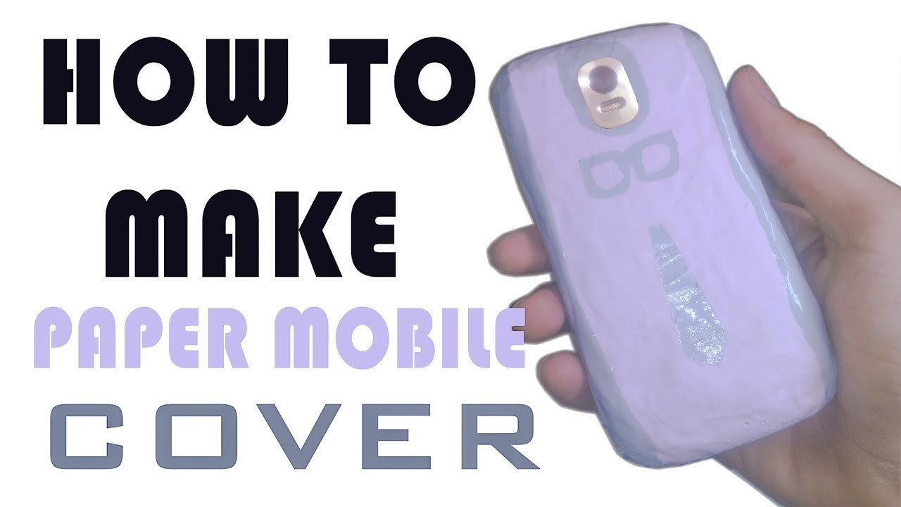 HOW TO MAKE MOBILE COVER (PAPER COVER)