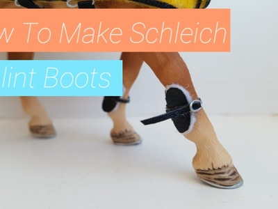 How To Make Schleich Splint Boots!~Quick Craft Friday~ | Daisy Stalls