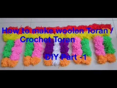 How to Make Woolen Toran| Door Hanging Toran -DIY Part 1|तोरण