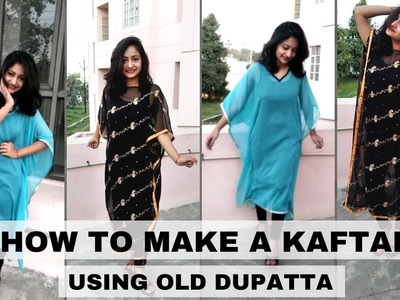 How to convert your OLD DUPATTA into a KAFTAN kurta || NO SEW || 10 minute DIY