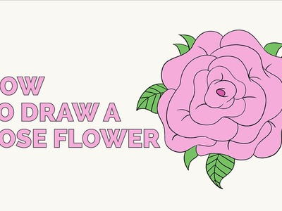 How to Draw a Rose Flower - Easy Step-by-Step Drawing Tutorial