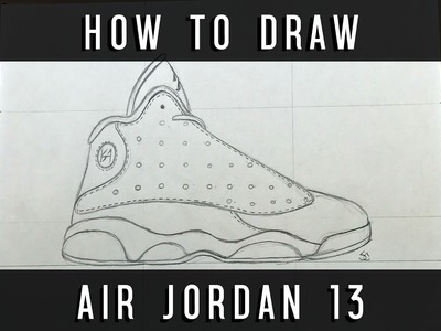 How To Draw: Air Jordan 13 w. Downloadable Stencil