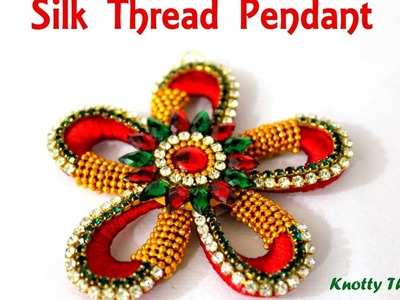 How to make a Flower Shaped Silk Thread Pendant using Tear Drop Base at Home | Tutorial !!