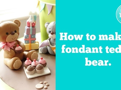 How to make a fondant teddy bear