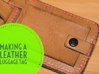 How to make a leather luggage tag