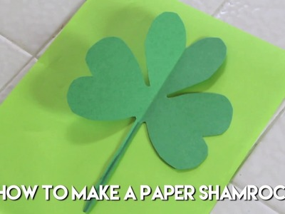 How to Make a Shamrock with Paper | St. Patricks Day DIY Decoration