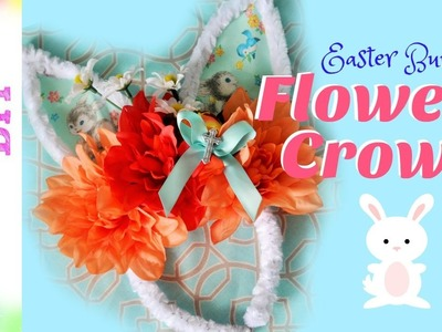 How to make an Easter Bunny Flower Crown