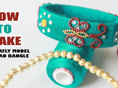How to Make Butter fly Model thread Bangle Easy at home step by step | Zool tv