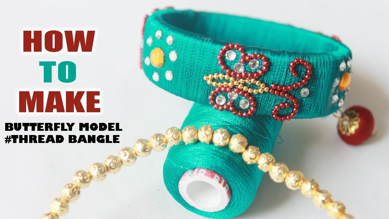 How to Make Butter fly Model thread Bangle Easy at home step by step   Zool tv