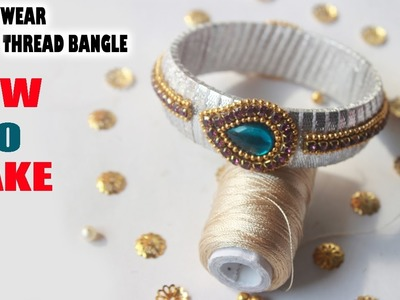 How to Make Non Thread Drop Shape Party Wear Model Bangle DIY Step by Step