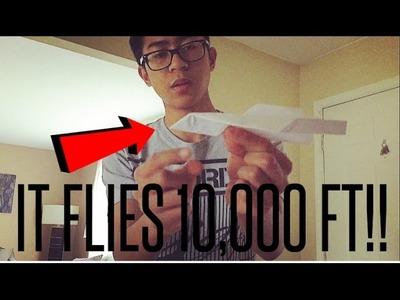 HOW TO MAKE PAPER AIRPLANE THAT FLIES 10,000 FEET! (GONE WRONG)