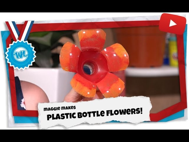 How to Make Plastic Bottle Flowers!   Maggie Makes