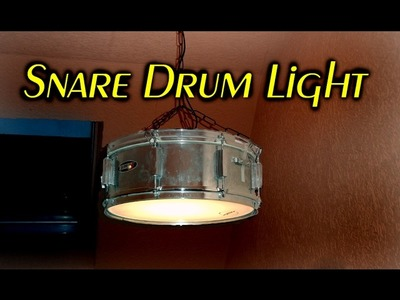 Making a Snare Drum Light. how to