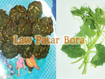 লাউ পাতা ভড়া. How To Make Law Patar Bora