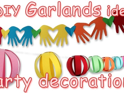 3 DIY Garlands Ideas - Party Decorations - Ana | DIY Crafts