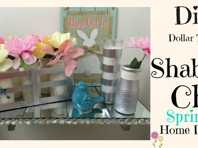DIY DOLLAR TREE SHABBY CHIC SPRING HOME DECOR