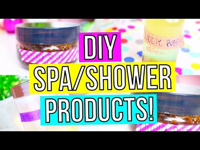 DIY EASY SPA.SHOWER PRODUCTS! Bubble Bath, Body Scrub & More!