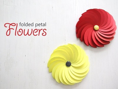 DIY: Folded Petal Flowers