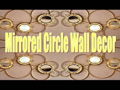 DIY How to Make Mirrored Circle Wall Decor (Pottery Barn Inspired)