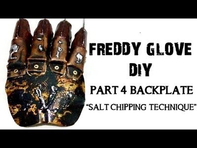 Freddy Glove (DIY) - Basic Part 4 Backplate Weathering (Salt Chipping Technique)
